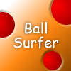 Ball Surfer - Help your cat learn to surf, but without it ever getting wet!  Use the arrow keys to balance your character and try for the highest score!
